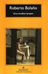 Una Novelita Lumpen - Roberto Bolaño