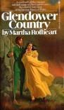 Glendower Country - Martha Rofheart