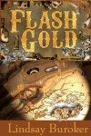 Flash Gold (Flash Gold Chronicles #1) - Lindsay Buroker