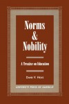 Norms and Nobility: A Treatise on Education - David V. Hicks