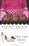 Off the Menu - Stacey Ballis