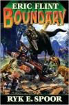 Boundary - Eric Flint, Ryk E. Spoor