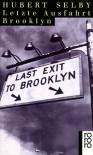 Letzte Ausfahrt Brooklyn - Hubert Selby Jr.