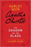 The Shadow on the Glass (A short story) - Agatha Christie