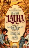 Laura: The Life of Laura Ingalls Wilder - Donald Zochert