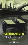 Traditori di tutti - Giorgio Scerbanenco