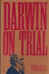 Darwin on Trial - Phillip E. Johnson