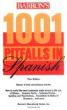 1001 Pitfalls in Spanish 1001 Pitfalls in Spanish - Marion P. Holt
