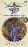 A Most Unsuitable Wife - Roberta Leigh