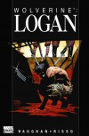 Wolverine: Logan (Wolverine (Marvel) (Quality Paper)) - Brian K Vaughan