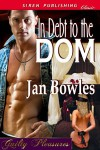 In Debt to the Dom - Jan Bowles