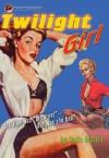 Twilight Girl - Della  Martin