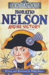 Horatio Nelson and His Victory - Philip Reeve