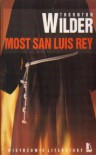 Most San Luis Rey - Thornton Wilder, Adam Kaska