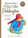A Bear Called Paddington (Paddington book 1) - Michael Bond, Peggy Fortnum
