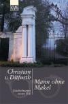 Mann ohne Makel. Stachelmanns erster Fall. (Taschenbuch) - Christian von Ditfurth