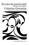El Color de Nuestra Piel - C. Gorostiza
