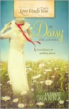 Love Finds You in Daisy, Oklahoma - Janice Hanna, Janice  Thompson