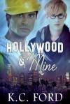 Hollywood & Mine - K.C. Ford