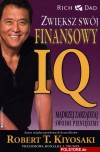 Zwiększ swój finansowy IQ - Robert Toru Kiyosaki