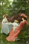 The Graceful Art Of Tea - Nan Taylor