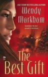 The Best Gift - Wendy Markham