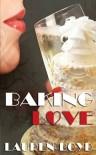 Baking Love - Lauren  Boyd