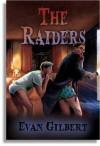 The Raiders - Evan Gilbert