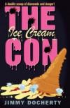 The Ice Cream Con - Jimmy Docherty