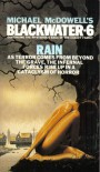 Blackwater 6: The Rain - Michael McDowell