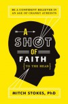 A Shot of Faith (to the Head) - Mitch Stokes