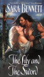 The Lily And The Sword - Sara Bennett