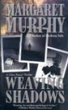 Weaving Shadows - Margaret Murphy