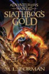 Slathbog's Gold  - M.L. Forman