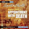 Appointment with Death: A BBC Full-Cast Radio Drama - Jill Balcon, John Moffat, Miriam Karlin, Agatha Christie