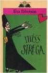 Miss Strega - Eva Ibbotson, Teresa Sdralevich, Mariarosa Giardina Zannini
