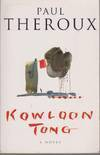 Kowloon Tong A Novel - Paul Theroux