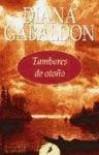 Tambores de otoño (Forastera, #4) - Diana Gabaldon
