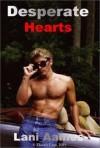 Desperate Hearts - Lani Aames
