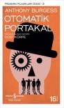 Otomatik Portakal - Anthony Burgess, Dost Körpe