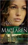 Abbie Ann - Sharlene MacLaren