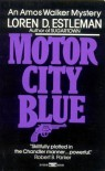 Motor City Blue - Estleman