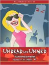 Undead and Unwed (Betsy Taylor, #1) - MaryJanice Davidson, Nancy Wu