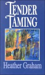 Tender Taming - Heather Graham