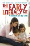 The Early Literacy Kit: A Handbook and Tip Cards - Betsy Diamant-Cohen,  Saroj Nadkarni Choting