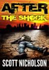 After: The Shock - Scott Nicholson