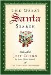 The Great Santa Search (Christmas Chronicles) - Jeff Guinn