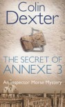 The Secret of Annexe 3  - Colin Dexter