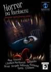 Koszmar spoza granicy snów – Horror na Roztoczu -