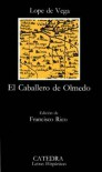 El caballero de Olmedo / The Knight From Olmedo (Clasicos Hispanicos) (Spanish Edition) - Lope de Vega